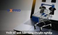 Thiết kế website bán hàng chuyên nghiệp tốt nhất