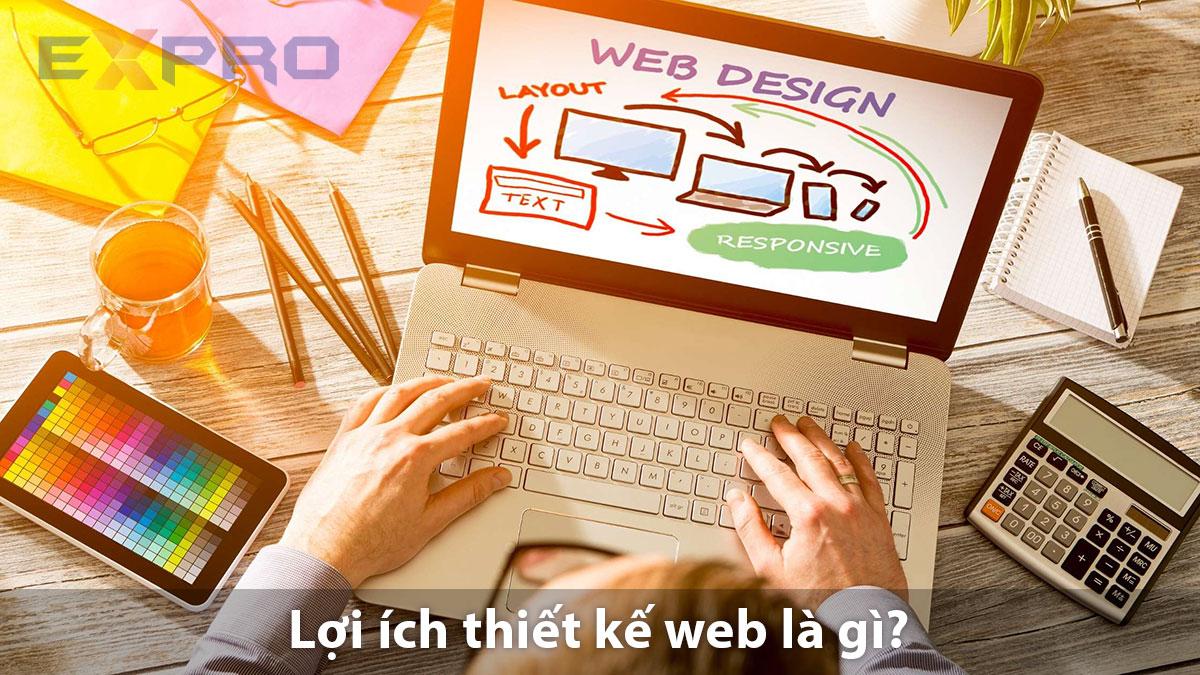 Lợi ích khi thiết kế website